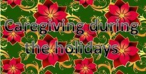 caregiving-during-the-holidays