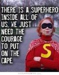 Let's get the capes out and change the world one superhero at a time