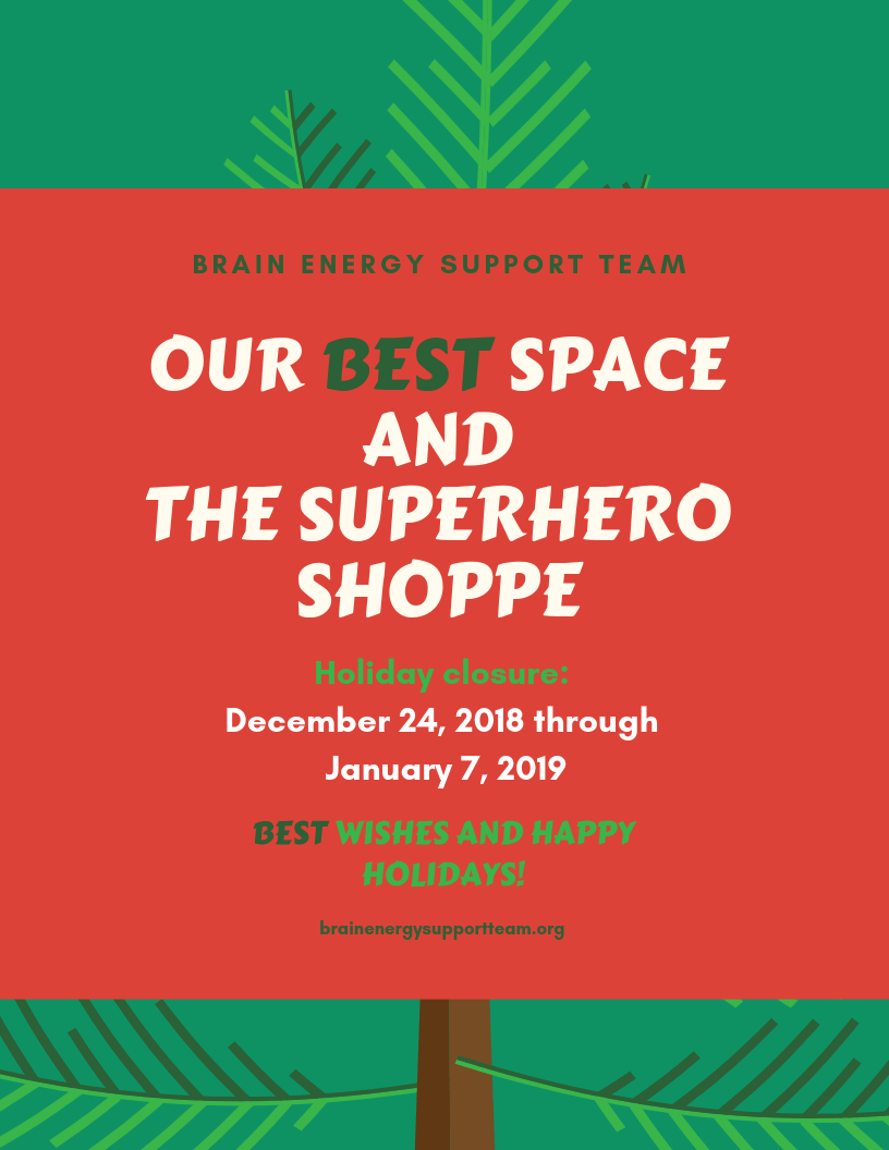 Holiday Closure Notice: Our BEST Space and the Superhero Shoppe