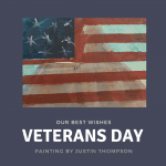 Sending our thoughts and BEST wishes on Veterans Day