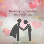 Thank Your Real-Life Superheroes
