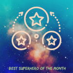 BEST Superhero of the Month May 2020