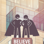 May E-Newsletter: Believe