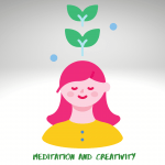 Meditation and Creativity: How One Helps the Other
