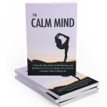 NEW: Calm Your Mind Course and FREE 5 Minute Meditation Guide!