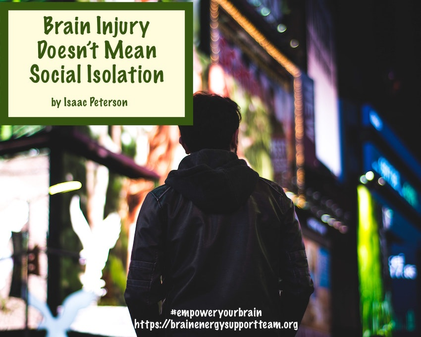 Brain Injury Doesn't Mean Social Isolation