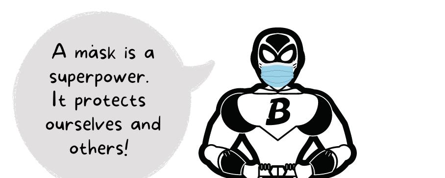 Adventures of a BEST Superhero: Masks!